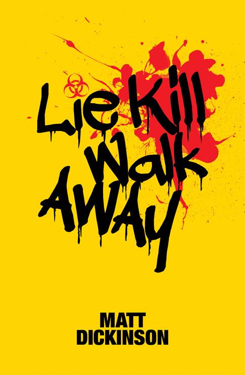 lie-kill